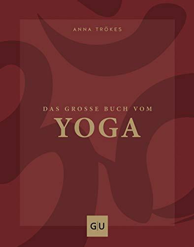 Das große Buch vom Yoga (GU Ganzheitliche Wege)