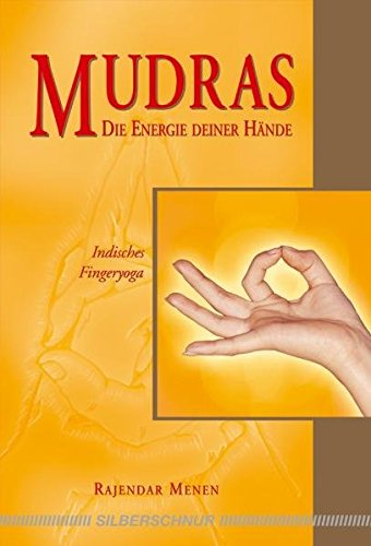 Mudras: Indisches Fingeryoga