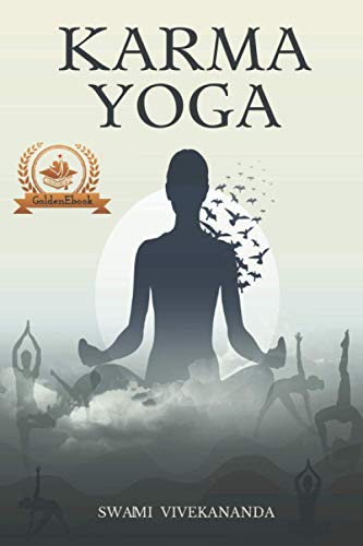 Karma Yoga: The Yoga Of Action
