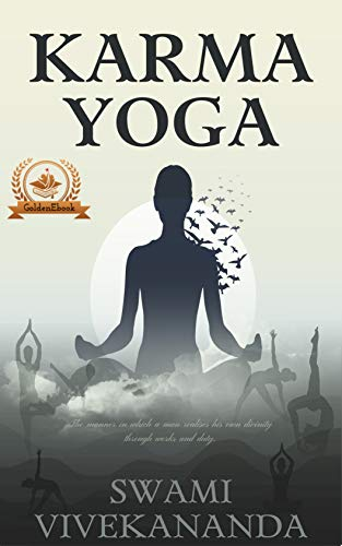 Karma Yoga: The Yoga Of Action (English Edition)