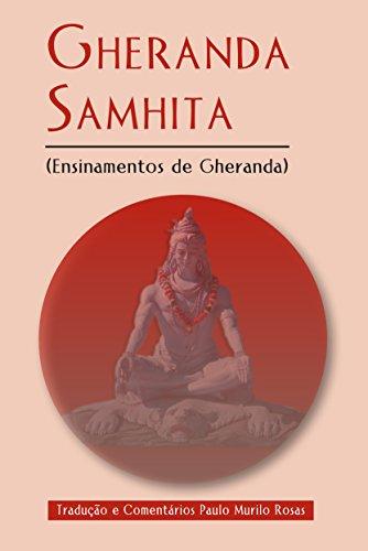 Gheranda Samhita: Ensinamentos de Gheranda (Portuguese Edition)