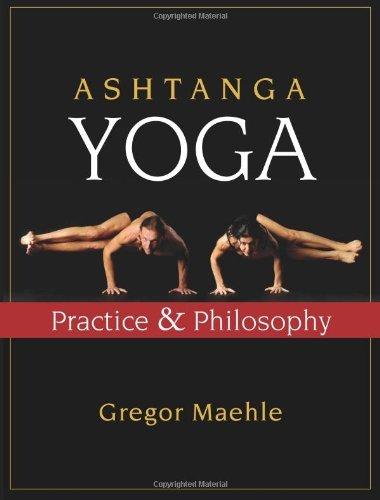 Ashtanga Yoga: Practice & Philosophy (English Edition)