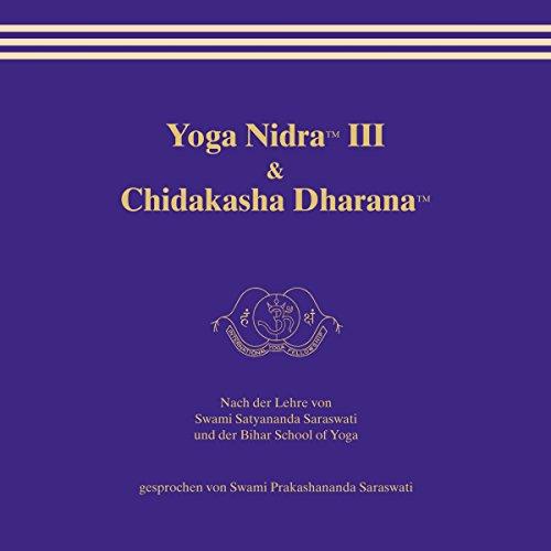 Yoga Nidra 3 & Chidakasha Dharana