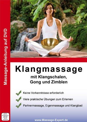 DVD Anleitung Klangmassage mit Klangschalen, Gong und Zimbeln