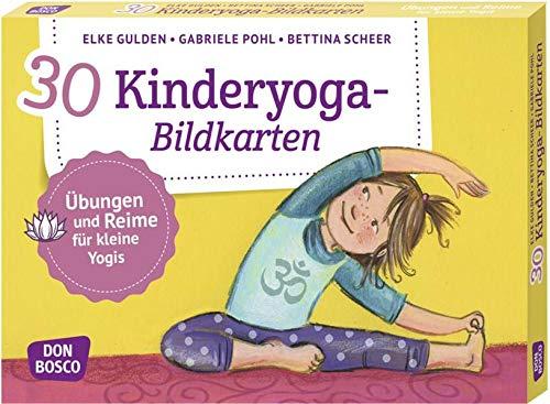 30 Kinderyoga-Bildkarten. Übungen und Reime für kleine Yogis. Yogakarten. (Körperarbeit und innere Balance....