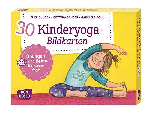 30 Kinderyoga-Bildkarten: Übungen und Reime für kleine Yogis (Körperarbeit und innere Balance. 30 Ideen auf...