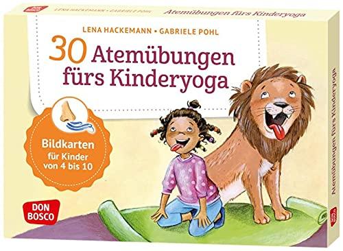 30 Atemübungen fürs Kinderyoga: Bildkarten für Kinder von 4 bis 10. Entspannung & Konzentration bei Kindern...