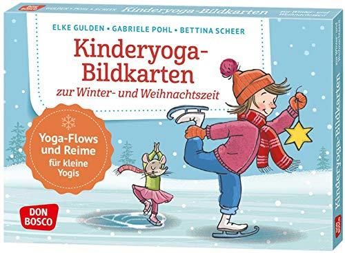 Kinderyoga-Bildkarten zur Winter- und Weihnachtszeit. Yoga-Flows und Reime für kleine Yogis: Yoga-Flows und...
