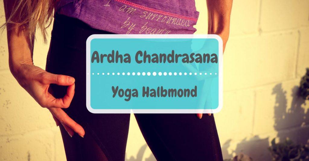 Ardha Chandrasana