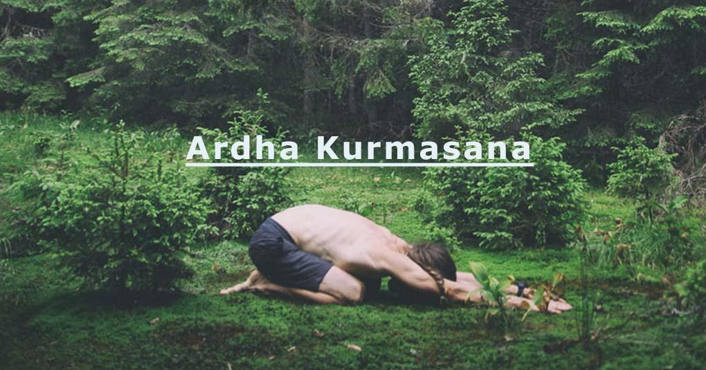 Ardha Kurmasana