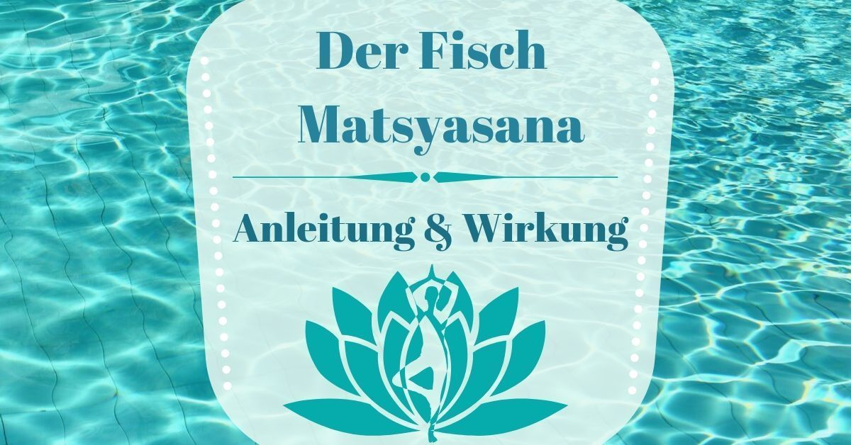 Yoga Asana Fisch Matsyasana