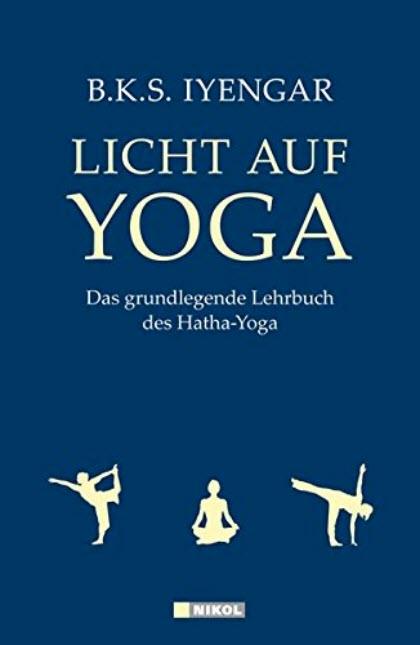 Yogabuch: Licht auf Yoga: Das grundlegende Lehrbuch des Hatha Yoga