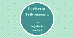 Parivrtta Trikonasana