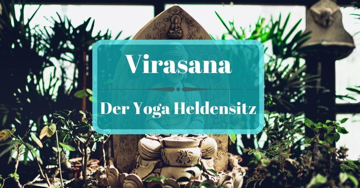 Virasana ~~ Yoga-Übung / Asana: der Heldensitz o. der Held