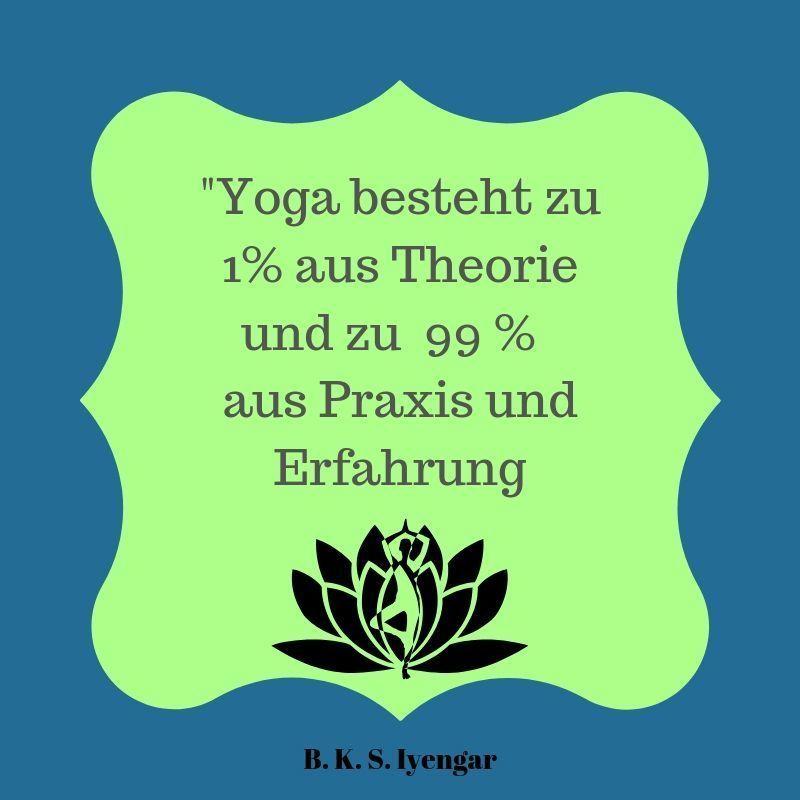 Yoga Spruch Theorie und Praxis